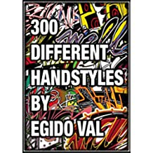 300 Different handstyles by Egido Val (English Edition)