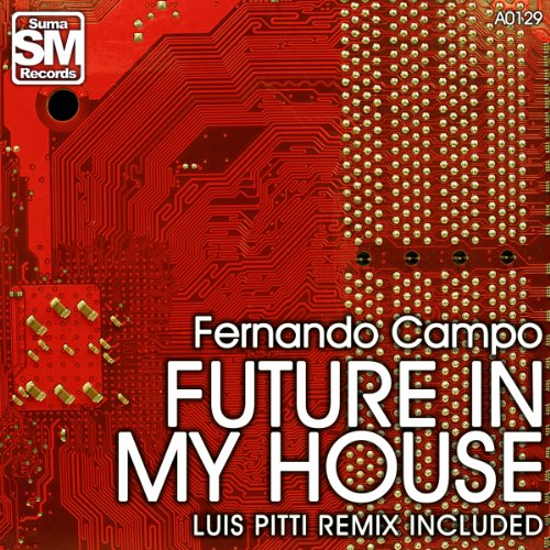Future in my house di fernando campo su amazon music for My house house music