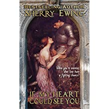 If My Heart Could See You (The MacLaren's ~ A Medieval Romance Book 1) (English Edition)