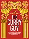 ISBN: 1849499411 - The Curry Guy: Recreate Over 100 of the Best British Indian Restaurant Recipes at Home