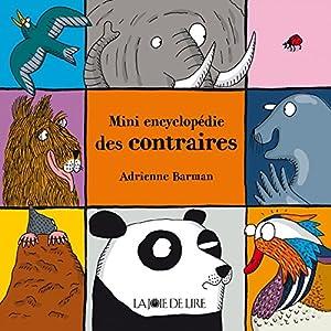 """Afficher """"Mini encyclopédie des contraires"""""""