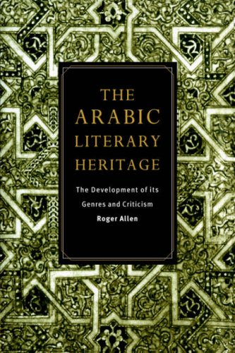 The Arabic Literary Heritage Paperback: The Development of Its Genres and Criticism