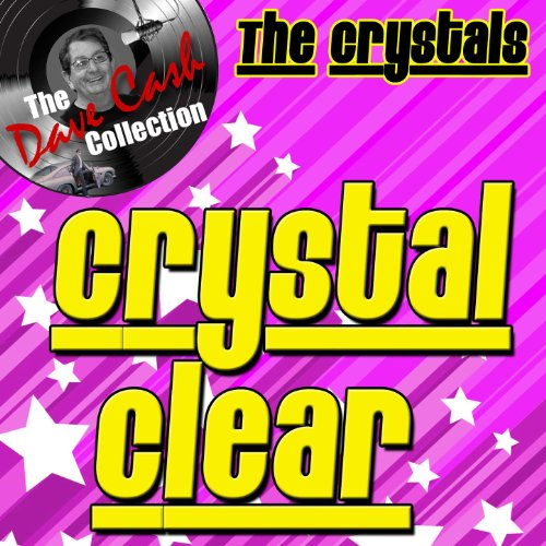 The Dave Cash Collection: Crystal Clear