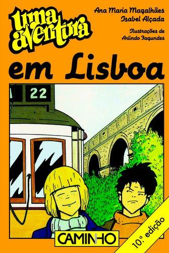 Uma Aventura Em Lisboa por Ana Maria/Alçada, Isabel Magalhaes