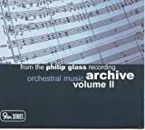 Songtexte von Philip Glass - From the Philip Glass Recording Archive, Volume II: Orchestral Music
