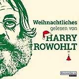 Weihnachtliches gelesen von Harry Rowohlt - David Lodge