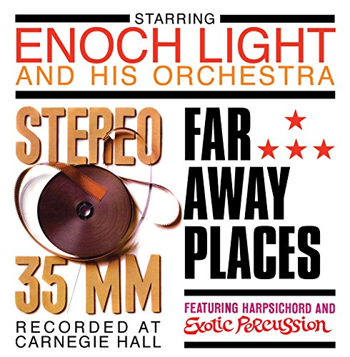 Stereo 35 Mm/Far Away Places Enoch Light
