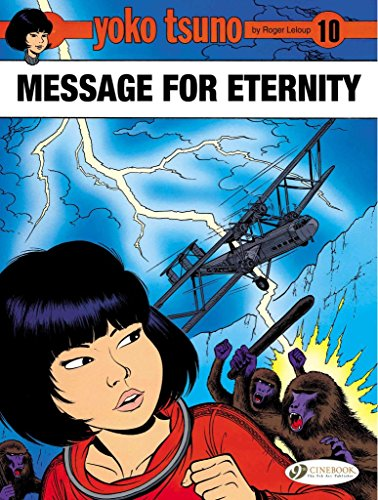 [(Yoko Tsuno - Message for Eternity)] [By (author) Roger Leloup ] published on (August, 2015)