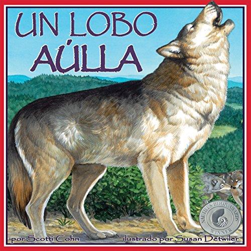 Un Lobo Aúlla [A Wolf Howls]  Audiolibri