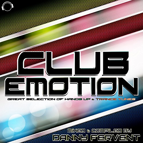 Various Artists-Club Emotion - Great Selection Of Hands Up & Trance Tunes
