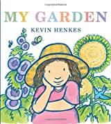 [( My Garden )] [by: Kevin Henkes] [May-2010]