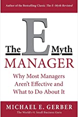 The E-Myth Manager: Why Most Managers Don't Work and What to Do About It Paperback