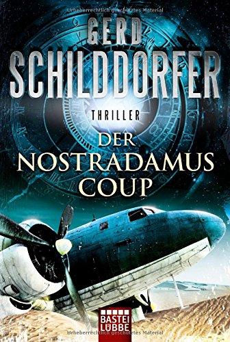 Buchseite und Rezensionen zu 'Der Nostradamus-Coup' von Gerd Schilddorfer
