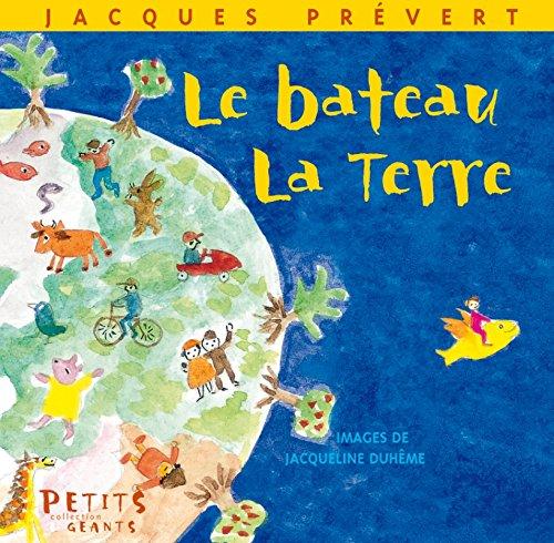 Le Bateau, la Terre par Jacques Prévert