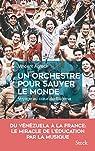 Un orchestre pour sauver le monde par Agrech