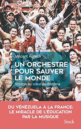 Un orchestre pour sauver le monde