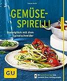 Produkt-Bild: Gemüse-Spirelli: Nudelglück mit dem Spiralschneider (GU KüchenRatgeber)