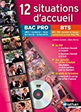 12 situations d'accueil Bac pro/BTS (1DVD)
