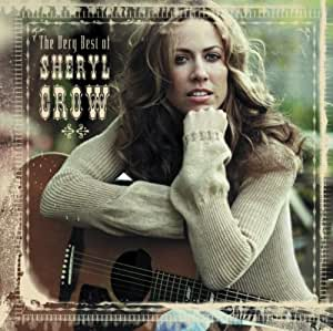 The Very Best Of Sheryl Crow Amazon Co Uk Music