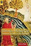 Willing to Know God: Dreamers and Visionaries in the Later Middle Ages