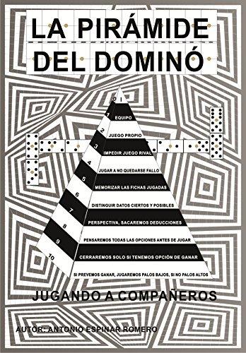LA PIRÁMIDE DEL DOMINÓ: JUGANDO A COMPAÑEROS