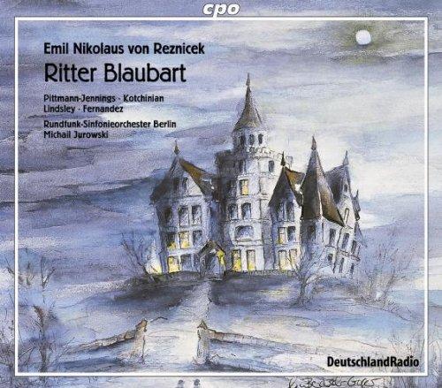 Emil Nikolaus von Reznicek: Ritter Blaubart