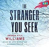 The Stranger You Seek: A Novel