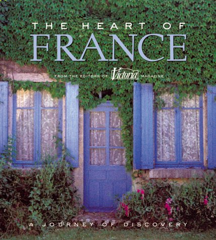 The Heart of France: A Journey of Discovery
