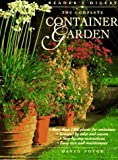 The Complete Container Garden by David Joyce (1996-04-02)
