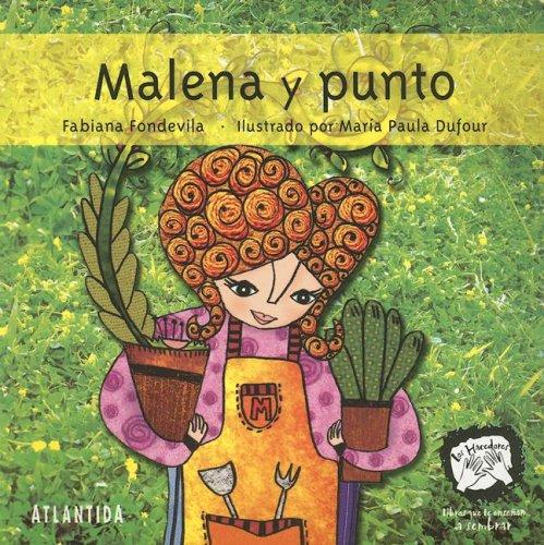 Malena y Punto (Los Hacedores) por Fabiana Fondevila