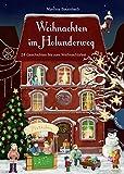 Weihnachten im Holunderweg: 24 Geschichten bis zum Weihnachtsfest