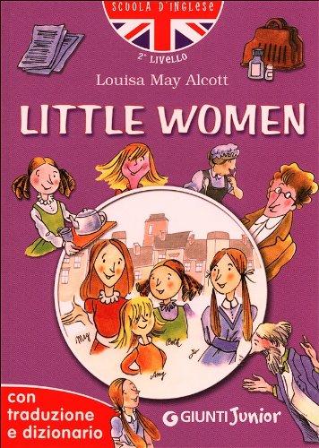 Little women. Con traduzione e dizionario. Ediz. illustrata
