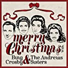 Merry Christmas With Bing Crosby & The Andrews Sisters