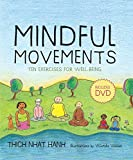 Mindful Movements: Mindfulness Exercises Developed by Thich Nhat Hanh and the Plum Village Sangha