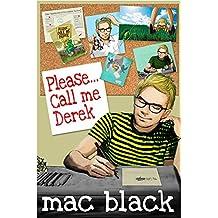 Please... Call me Derek (Derek Series Book 1)