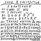 Fuck Reality 05 [Vinyl LP]