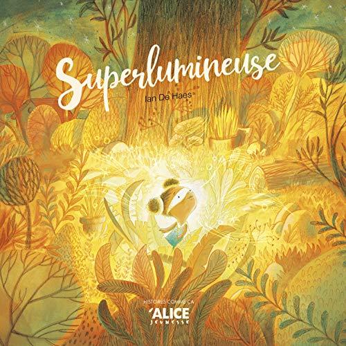 superlumineuse par Ian De haes