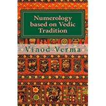 Numerology based on Vedic Tradition (English Edition)