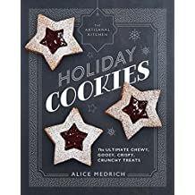 Artisanal Kitchen: Holiday Cookies, The