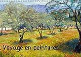 Voyage En Peinture 2017: Tableaux a L'huile Sur Le Theme Du Voyage