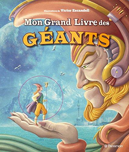 Mon grand livre des géants