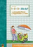 ?1, 2, 3 ? Alle da?? Der kompakte Planer für Tagesmütter und -väter: Mit Kalender und allen wichtigen Listen