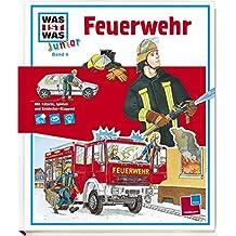 Feuerwehr: Warum sind Feuerwehrautos rot? Was muss ein Feuerwehrmann können?