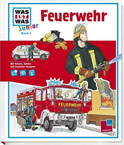 Was ist was junior, Band 04: Feuerwehr