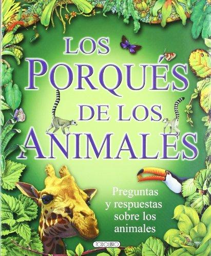 Los porqués de los animales por Equipo Todolibro