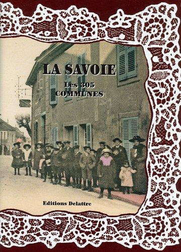 La Savoie, les 305 communes