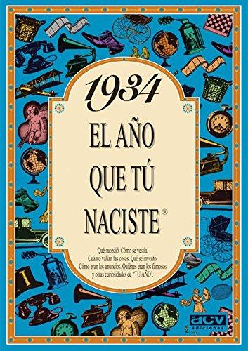 1934 EL AÑO QUE TU NACISTE (El año que tú naciste) por Rosa Collado