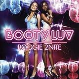 Songtexte von Booty Luv - Boogie 2nite