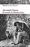 EL CONDE DE MONTECRISTO (Akal Clásicos de la Literatura nº 7)