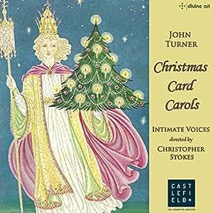 John Turner: Christmas Card Carols [Intimate Voices; Richard Simpson; Anna Christensen; Christopher Stokes] [Divine Art: DDA25161]